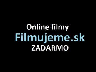 Filmujeme - Online filmy zadarmo